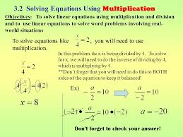 3 2 solving equations using multiplication