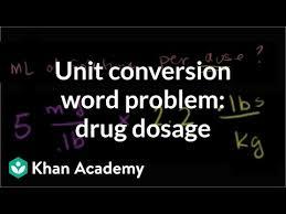 Multiple Units Word Problem Drug Dosage Advanced Video