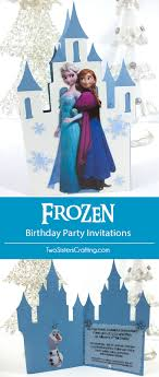 make your own frozen invitations frozen birthday party invitations two sisters