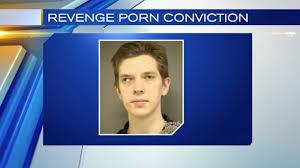 First Man Convicted Under Oregon s Revenge Porn Law Asks If.
