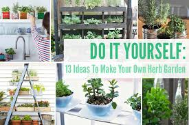 how to make an herb garden. Perfect Herb 13 DIY Ideas To Make Your Own Herb Garden On How An L