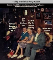 Coleman Jarred & Mary Jane Warrick Hudson Family Reunion