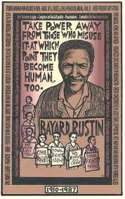 best bayard rustin images quote a quotes and qoutes this ricardo levins morales poster introduces students to bayard rustin civil rights leader and