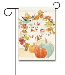 love fall most of all garden flag