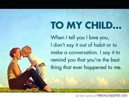Quotes For Children From Parents Classy Best Quotes For Parents Love As Well As Quotes For Children From