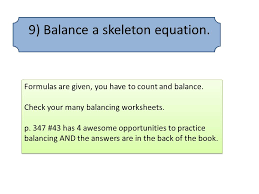 9 balance a skeleton equation