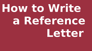 Writing A Reference Letter With Examples