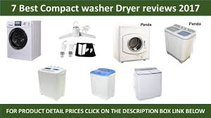 best compact washer.  Washer 7 Best Compact Washers Dryer Review 2017  Reviews To Washer