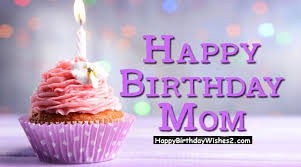 Dear mom, here's wishing you the happiest of birthdays today! 100 Birthday Wishes Messages Quotes For Mother Mom