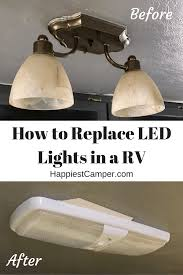 Changing Light Fixtures In Rv Rv Led Lights Replacement Tutorial Happiest Camper