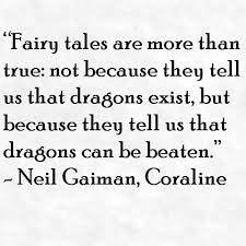 Neil Gaiman Quotes Beauteous Neil Gaiman Quote About Fairy Tales Awesome Quotes About Life