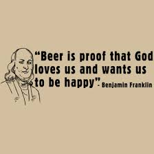 Ben Franklin Beer Quote Adorable Beer Proof God Loves Us Quotes