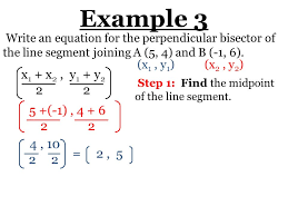 6 example 3 write an equation for the perpendicular bisector