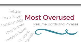 most overused resume words