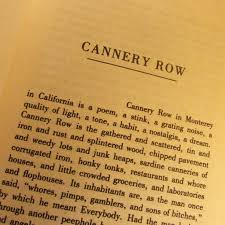 best cannery row images cannery row rowing and  steinbeck s cannery row