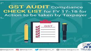 Gst Audit Compliance Check List For Fy 17 18 Taxguru