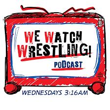 We Watch Wrestling