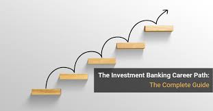 Investment Banking Career Path Roles Salaries And Promotions