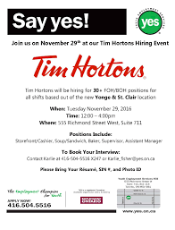 Tim Hortons Resume Job Description Tim Horton's Hiring Event Youth Employment Services YES 18