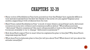 english iii ap language and composition review questions are  many critics of huckleberry finn have pointed out that the phelps farm episode differs