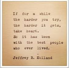 Study Quotes 61 Amazing Jeffrey R Holland Love Him Quotes Pinterest Holland