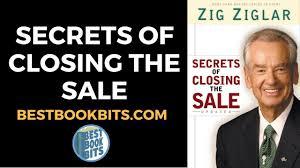 Secrets Of Closing The Sale Zig Ziglar Book Summary