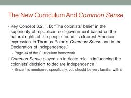 apush review thomas paine s common sense ppt  the new curriculum and common sense
