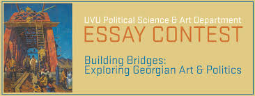 building bridges exploring georgina art and politics  essay contest