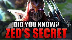 ZED S SECRET THEORY Did You Know League of Legends YouTube