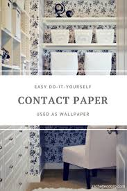 unique contact paper for walls used as wallpaper diy rachel teodoro decorating