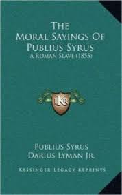 mind expanding books of philosophy that are actually readable a  the moral sayings of publius syrus