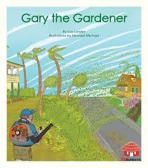 gary the gardener by sue largier