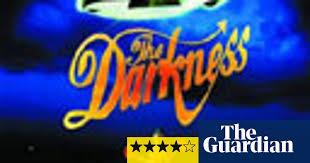 The <b>Darkness</b>: <b>Permission to</b> Land | Music | The Guardian