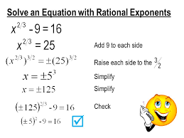 solve an equation with rational exponents add 9 to each side