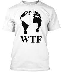 Wtf Melting Planet Earth T Shirt Black