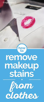 how to remove makeup sns from clothes thegoodstuff