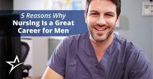 Why Do I Wanna Be A Nurse 6 Reasons To Consider Working As A Male Nurse