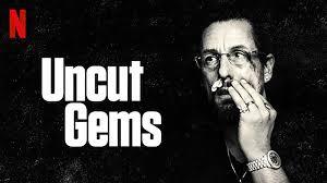 Best Movies 2019: Uncut Gems
