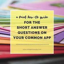 best college application smarts images college  a brief how to guide for the short answer questions for highly selective colleges