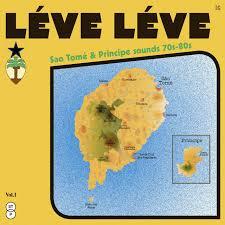LÉVE LÉVE Sao Tomé & Principe sounds 70s-<b>80s</b> | Les Disques ...