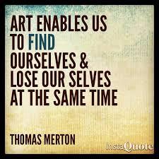 Inspirational Art Quotes Awesome B48c48ae48e48b48a448d048148e48e48a48c48thomasmertonquotesinspirational