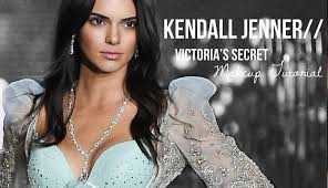 victoria s secret fashion show 2016 kendall jenner inspired makeup tutorial you