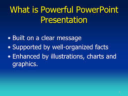 powerful powerpoint presentation what is powerful powerpoint