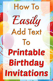 Online Invitations Templates Printable Free Magnificent How To Easily Add Text To Birthday Invitation Templates Fun Money Mom