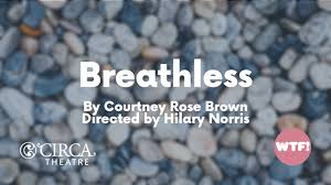 Breathless – A WTF! Play Reading - Wellington - Eventfinda