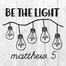 Be The Light Be The Light Verse Bigit Karikaturize Com