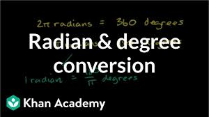 G To Rpm Conversion Chart Radians Degrees Video Trigonometry Khan Academy