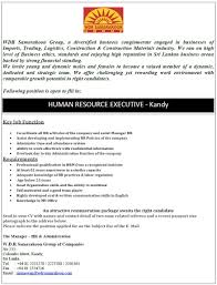human resource executive kandy job vacancy in sri lanka professional qualification in hrm from a recognized institute at least 02 years experience in a similar capacity adequate knowledge of hr practices