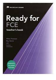 Thompson Hilary, Norris Roy. Ready for FCE. Teacher's Book [DOC] - Все для  студента