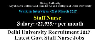 nurses job vacancy delhi university recruitment latest govt delhi university recruitment 2017 latest govt staff nurse jobs